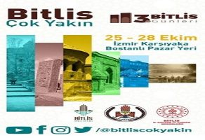 Bitlis Tanıtım Günleri Karşıyaka Bostanlı Pazar'ında Başlıyor